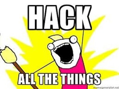 hack all the things